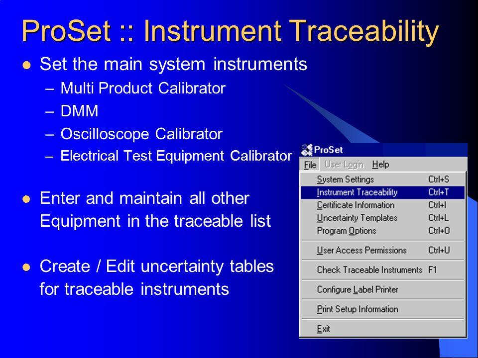 ProSet :: Instrument Traceability