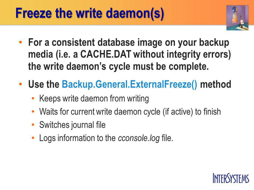 Freeze the write daemon(s)