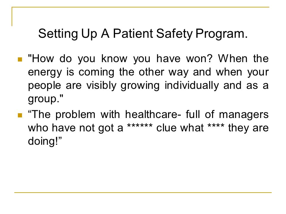 Setting Up A Patient Safety Program.