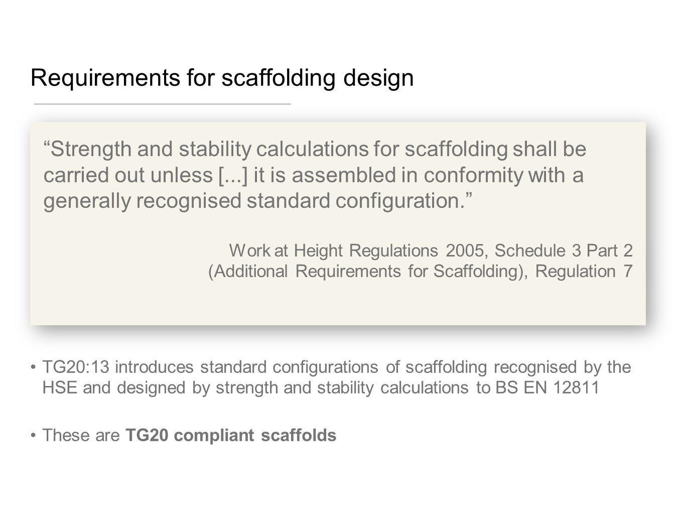 Requirements for scaffolding design