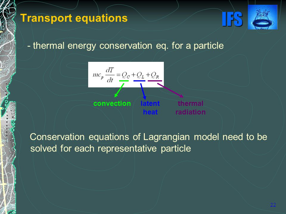 Transport equations - thermal energy conservation eq. for a particle