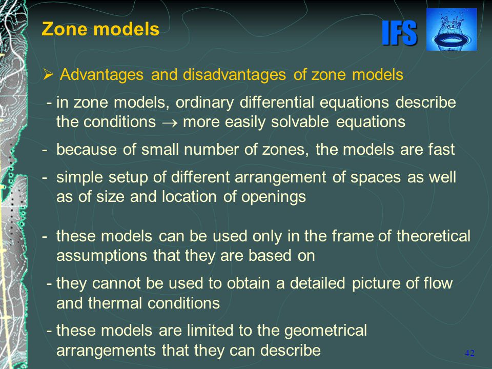 Zone models Advantages and disadvantages of zone models