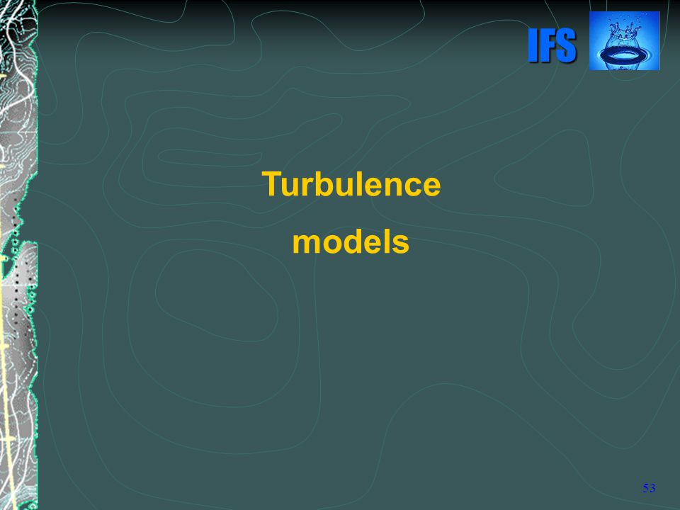 Turbulence models