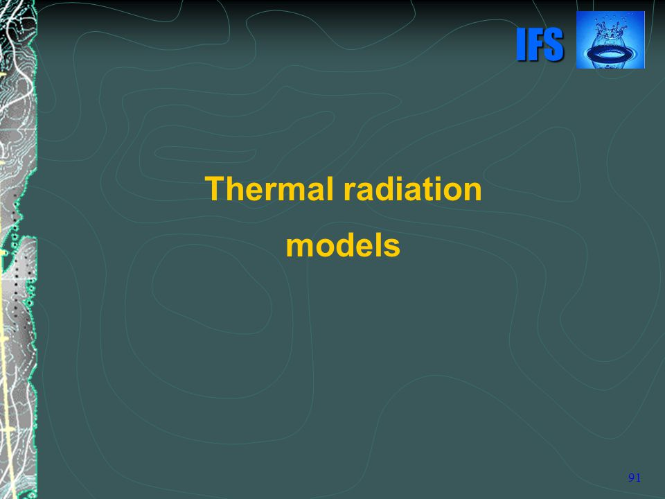 Thermal radiation models