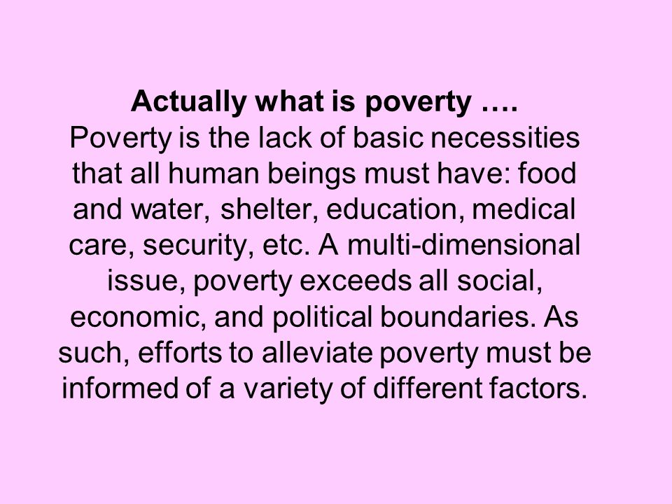 Actually what is poverty …
