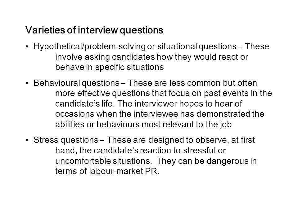 Varieties of interview questions