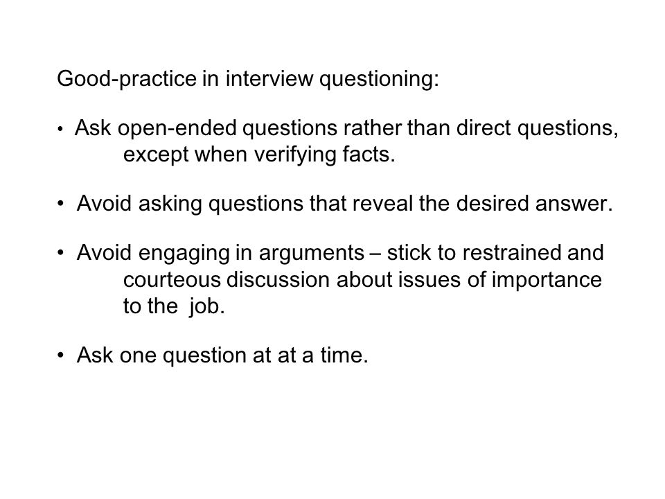 Good-practice in interview questioning: