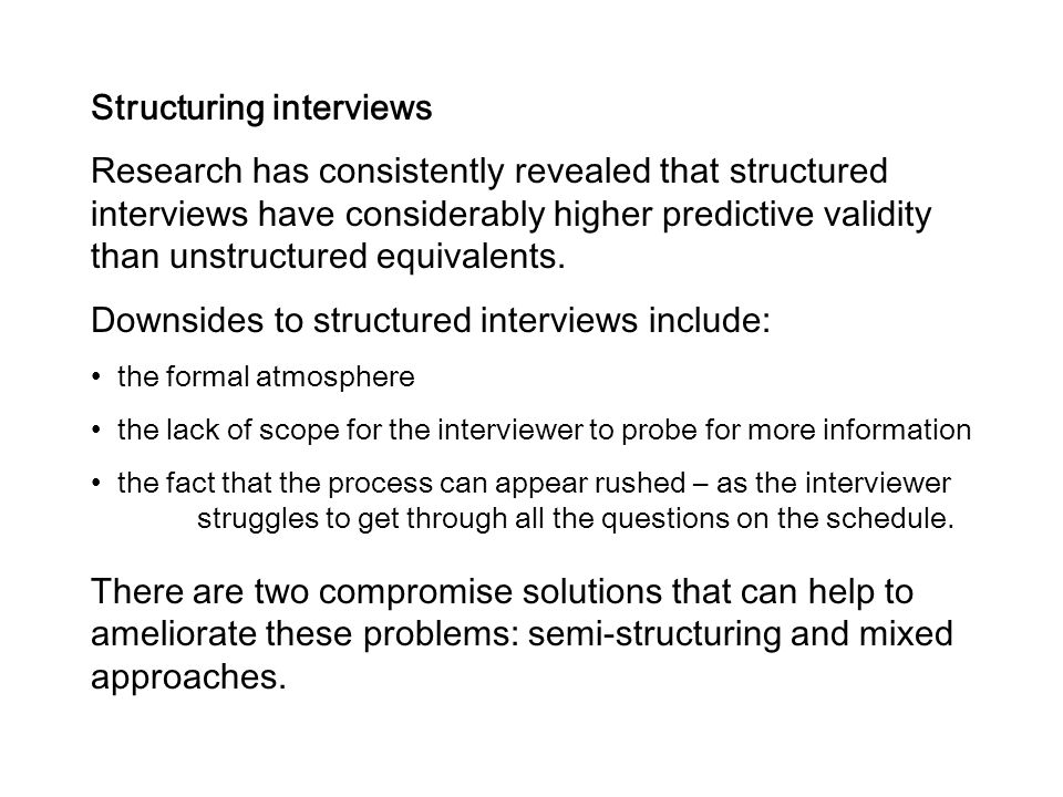Structuring interviews