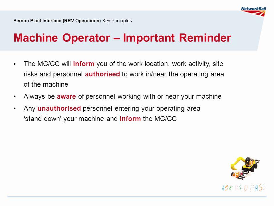 Machine Operator – Important Reminder