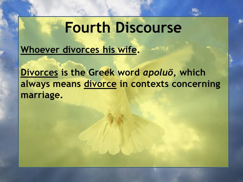 Fourth Discourse Whoever divorces his wife.