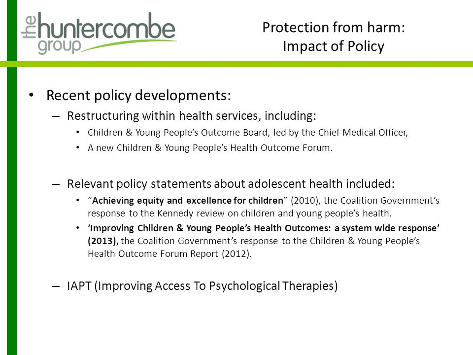 Protection from harm: Impact of Policy