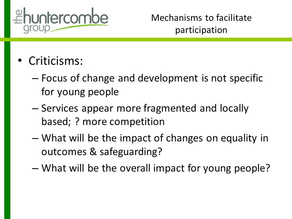 Mechanisms to facilitate participation