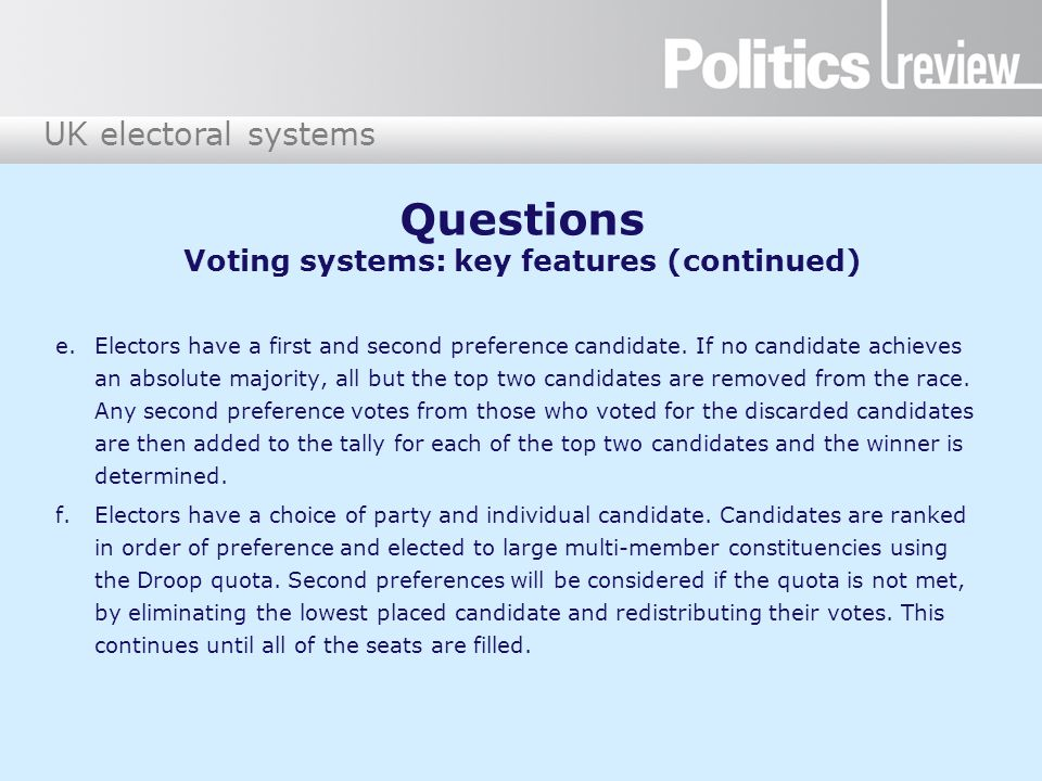 Questions Voting systems: key features (continued)