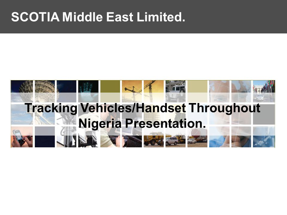 Tracking Vehicles/Handset Throughout Nigeria Presentation.