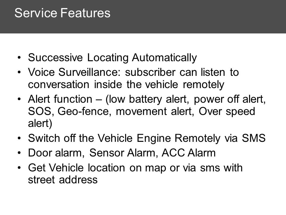 Service Features Successive Locating Automatically