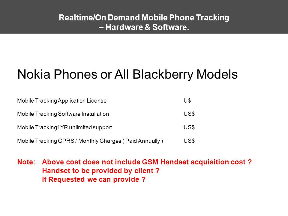 Realtime/On Demand Mobile Phone Tracking – Hardware & Software.