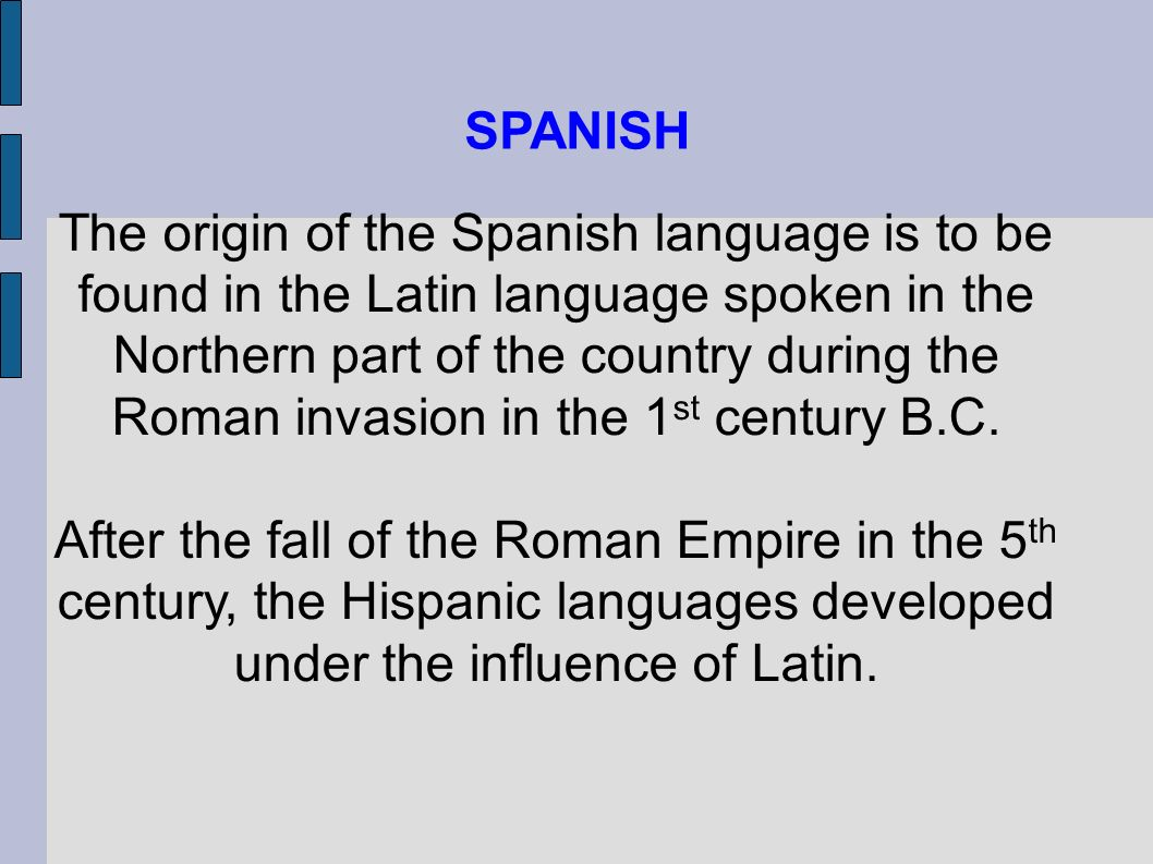 history of the spanish language in The history of the spanish language and the origin of the dialects of spain begin  with the linguistic evolution of vulgar latin castilian & andalusian dialects.