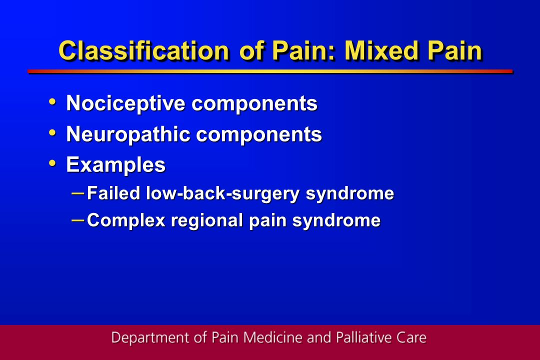 Classification of Pain: Mixed Pain