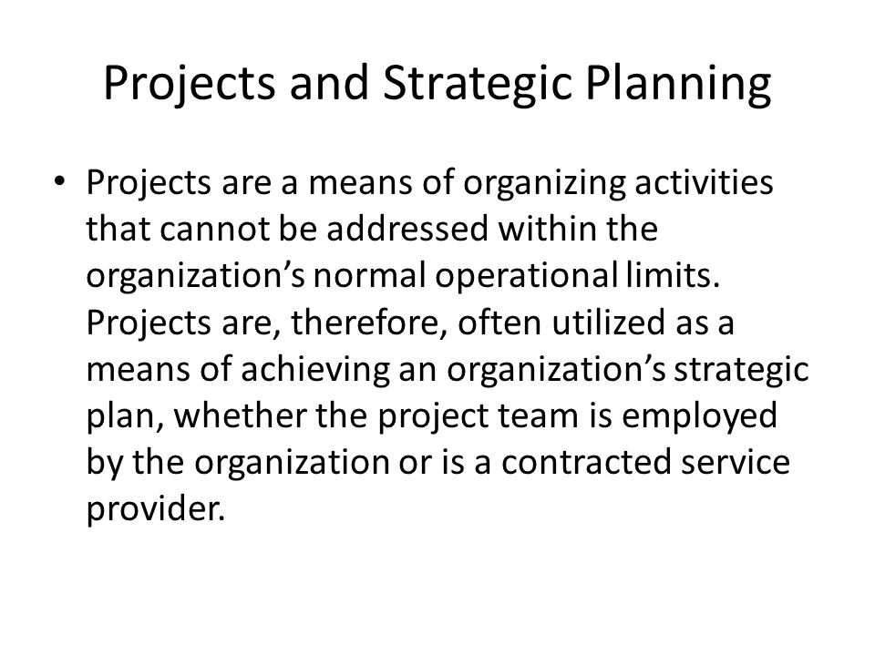 Projects and Strategic Planning