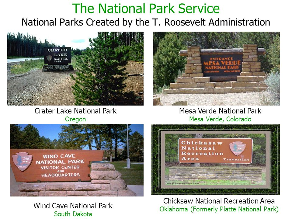 The National Park Service National Parks Created by the T