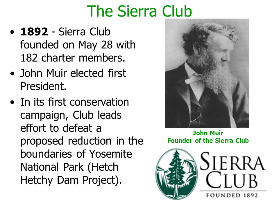 Founder of the Sierra Club