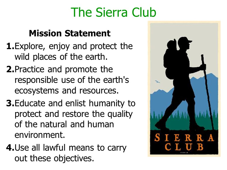 The Sierra Club Mission Statement