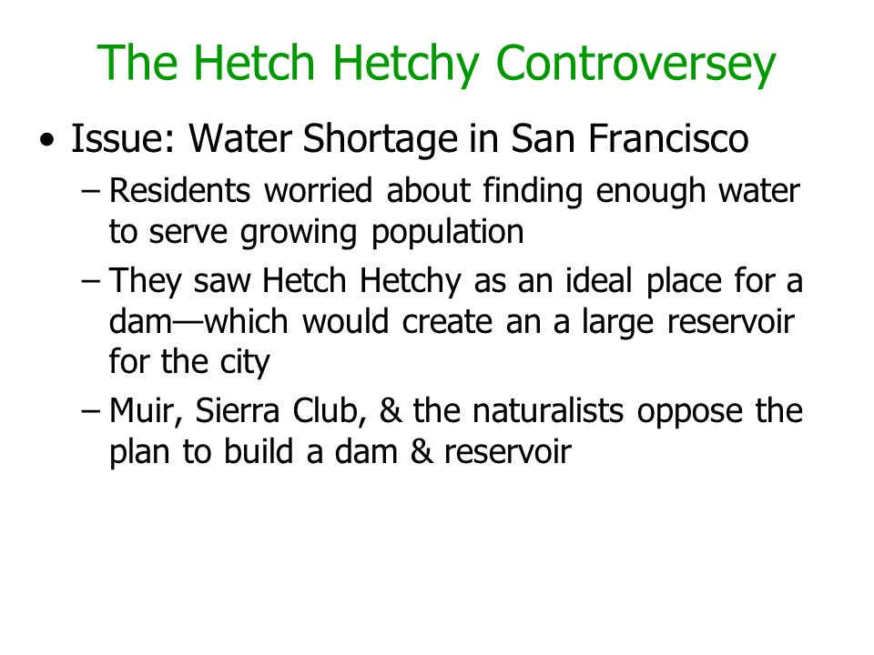 The Hetch Hetchy Controversey