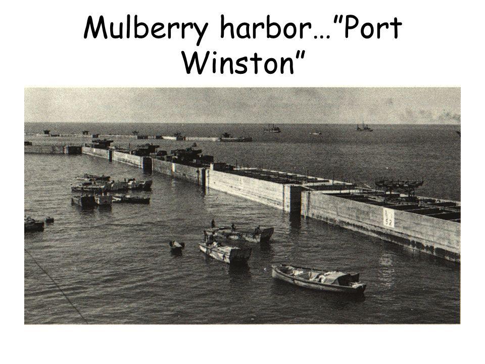 Mulberry harbor… Port Winston