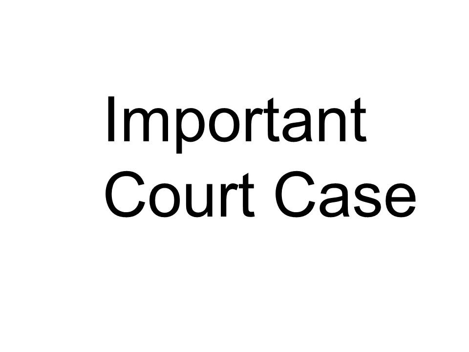 Important Court Case