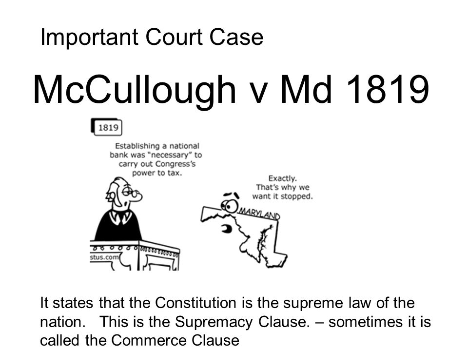 McCullough v Md 1819 Important Court Case