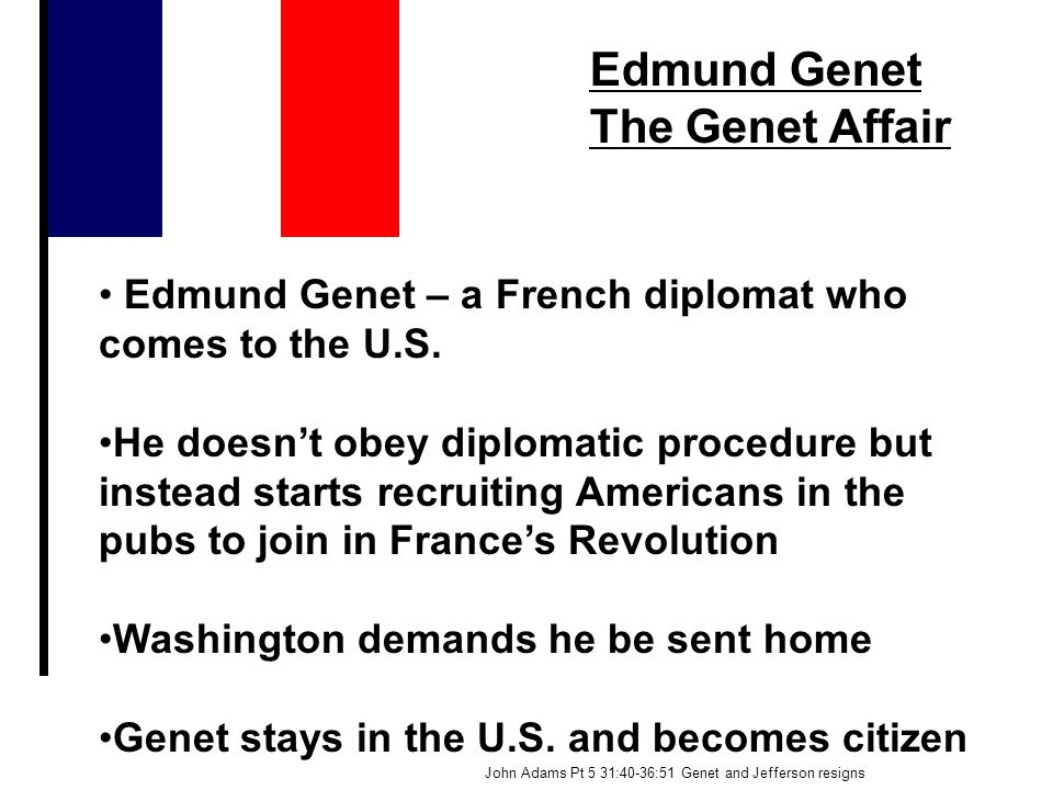 Edmund Genet The Genet Affair