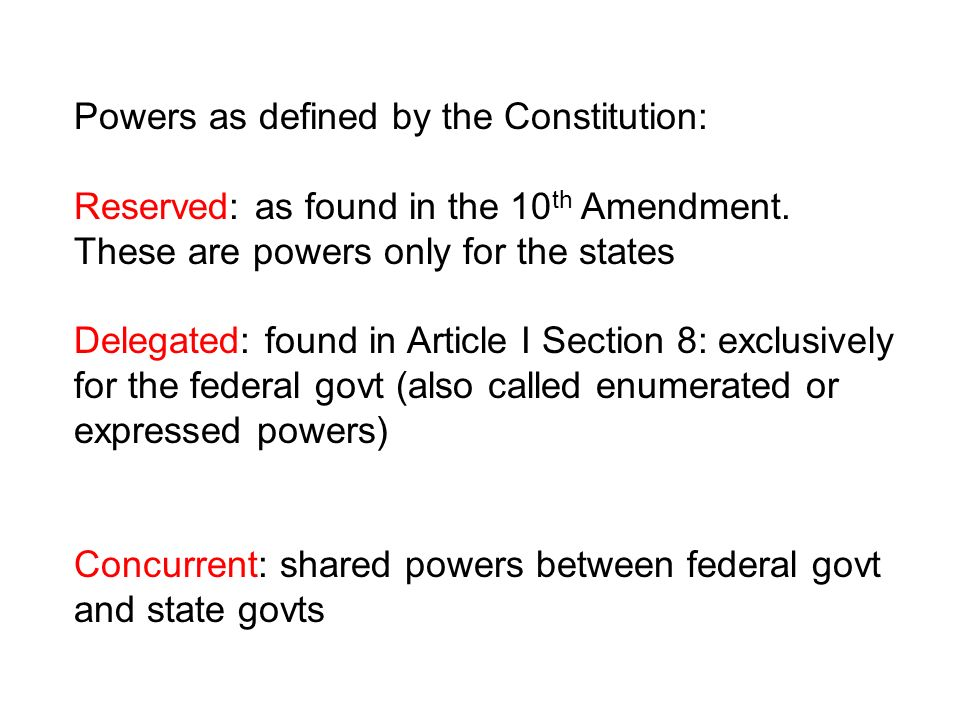 Powers as defined by the Constitution: