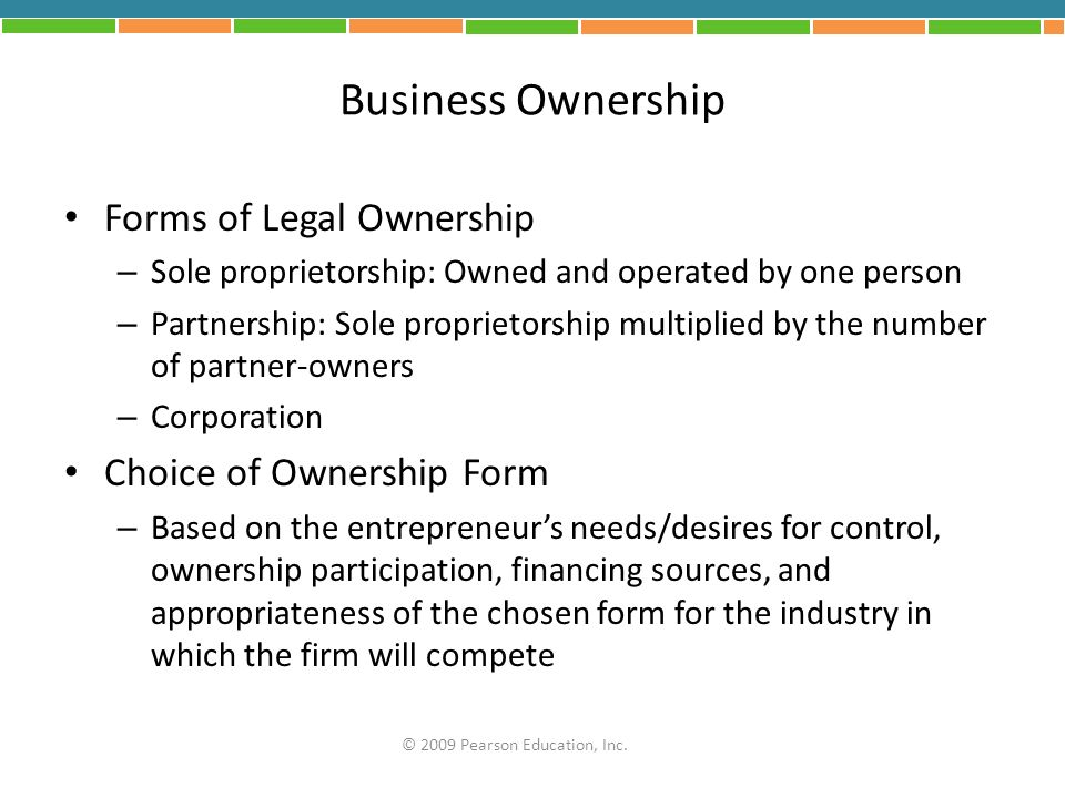 Business Ownership Forms of Legal Ownership Choice of Ownership Form