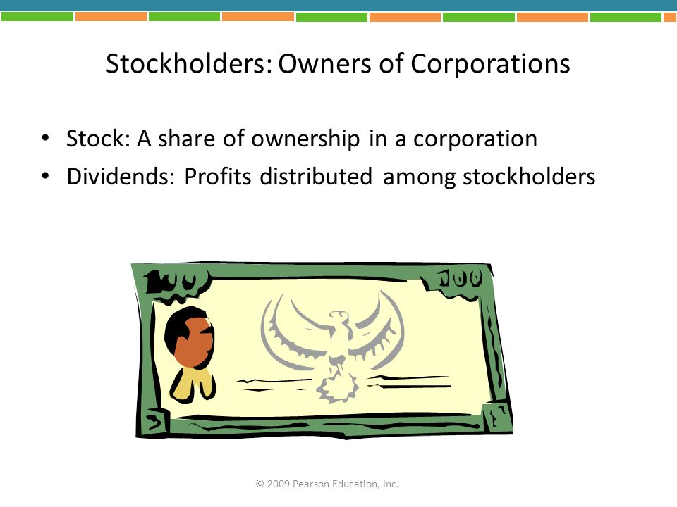 Stockholders: Owners of Corporations