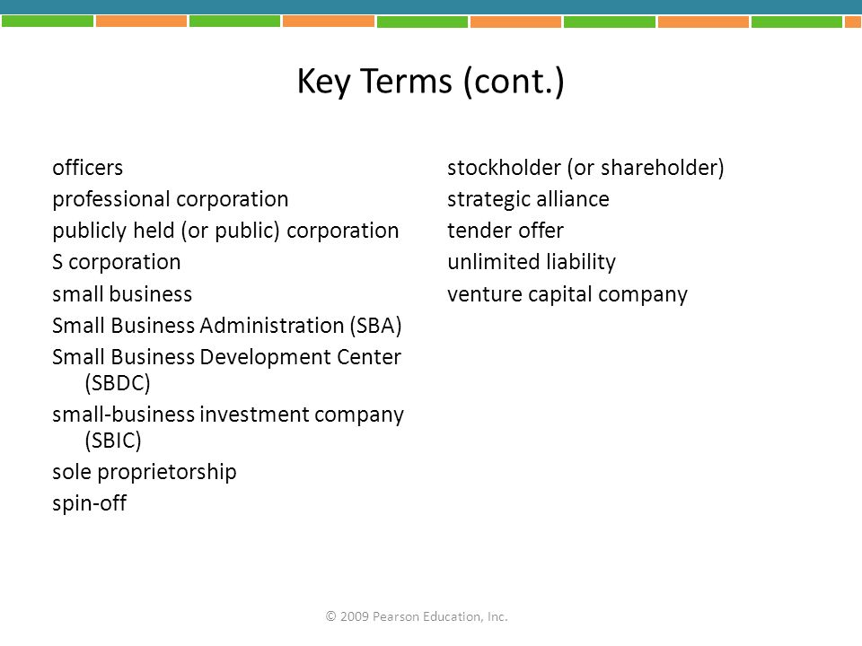 Key Terms (cont.) officers professional corporation