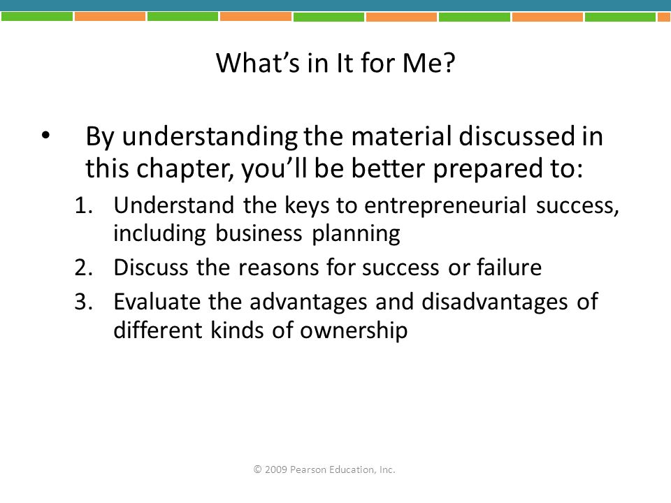 What's in It for Me By understanding the material discussed in this chapter, you'll be better prepared to: