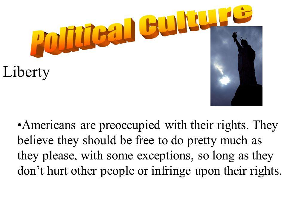 Political Culture Liberty