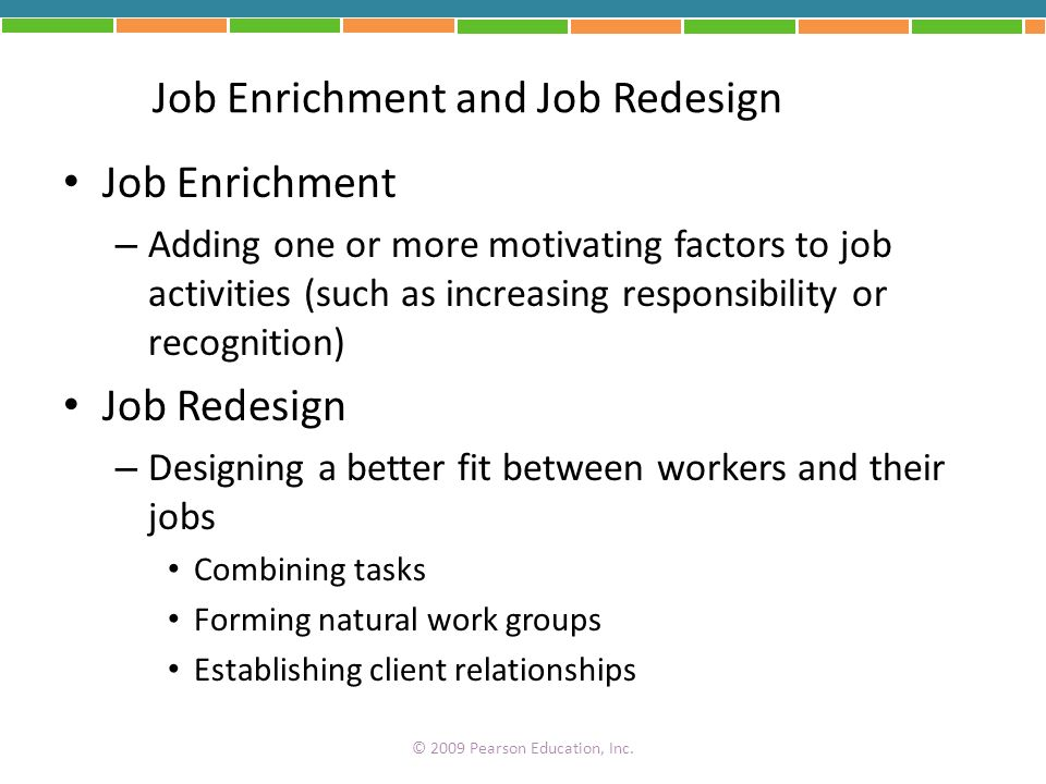 Job Enrichment and Job Redesign