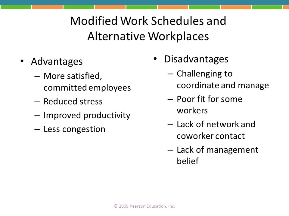 Modified Work Schedules and Alternative Workplaces