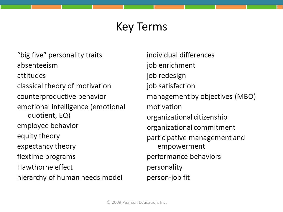 Key Terms big five personality traits absenteeism attitudes