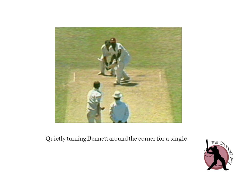 Quietly turning Bennett around the corner for a single