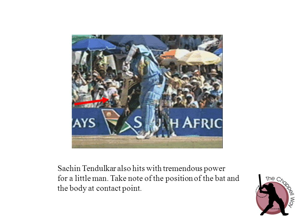 Sachin Tendulkar also hits with tremendous power