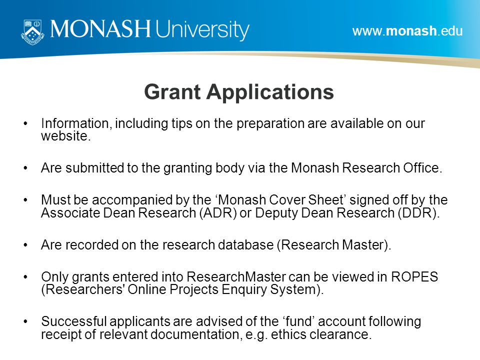 Grant Applications Information, including tips on the preparation are available on our website.