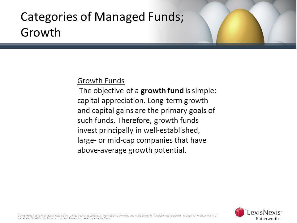 Categories of Managed Funds; Growth