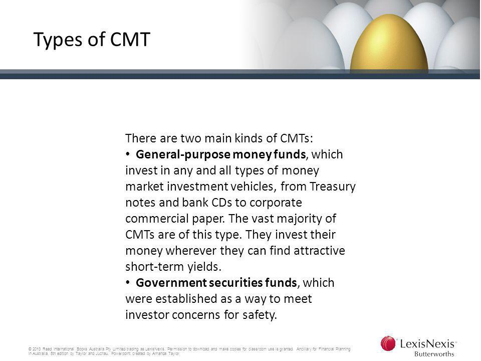 Types of CMT There are two main kinds of CMTs: