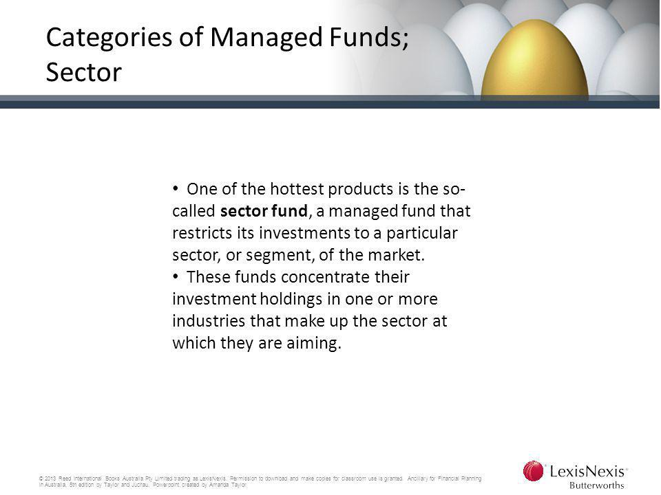 Categories of Managed Funds; Sector