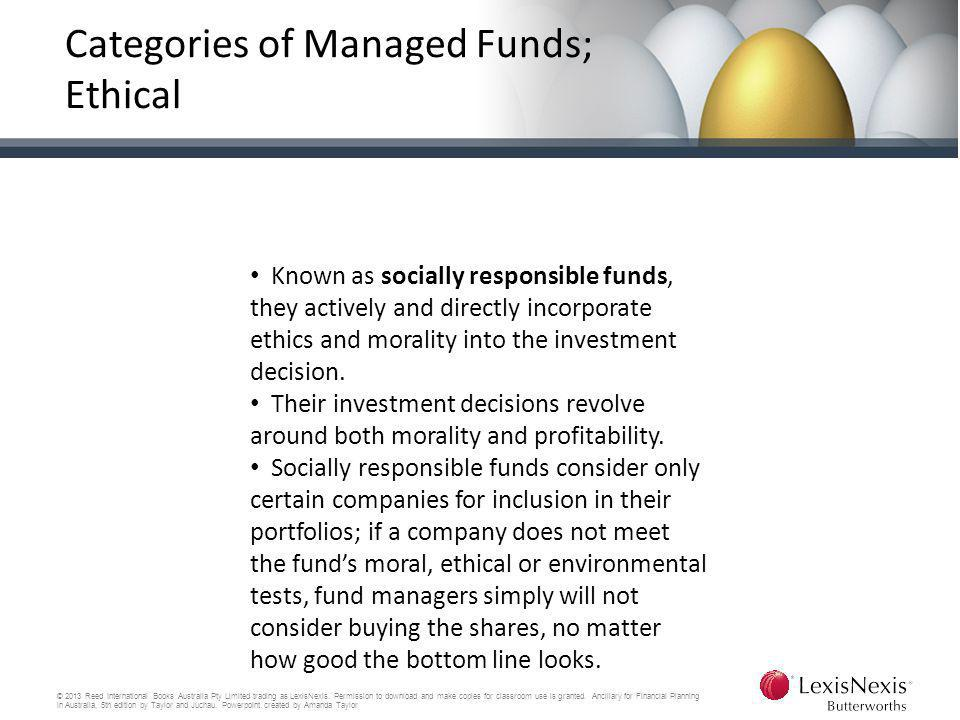 Categories of Managed Funds; Ethical