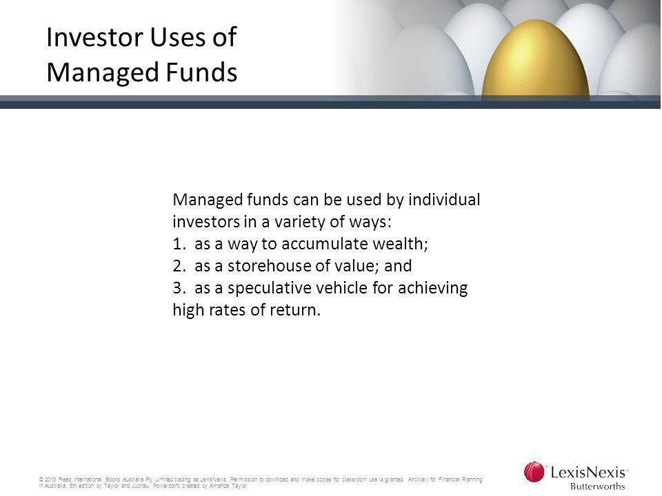 Investor Uses of Managed Funds