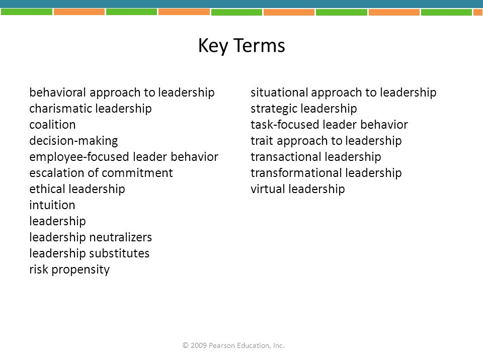 Key Terms behavioral approach to leadership charismatic leadership