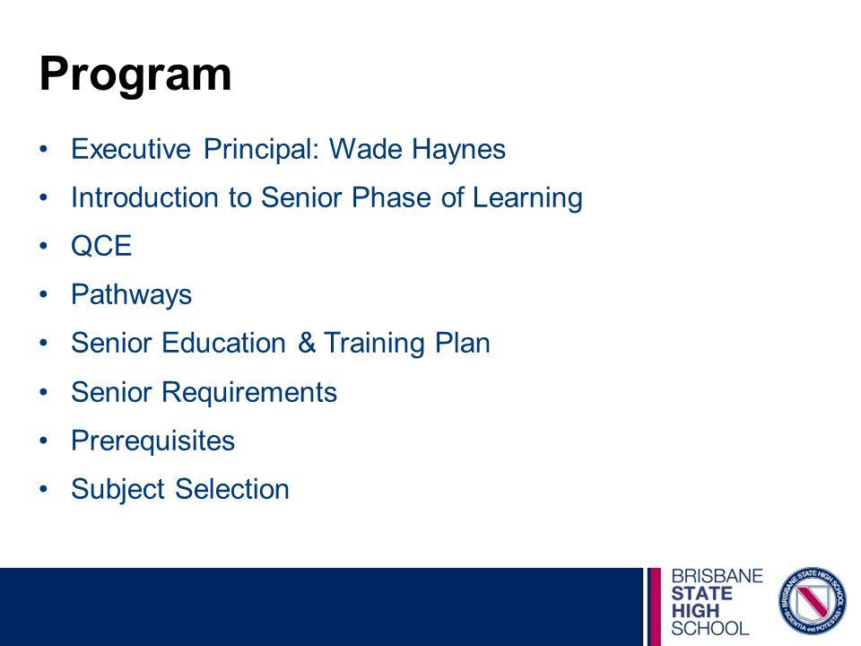 Program Executive Principal: Wade Haynes